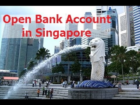 Opening Bank Account in Singapore for Foreigners