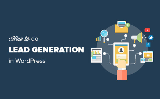 What is Lead Generation & How to Generate Leads Like a Pro